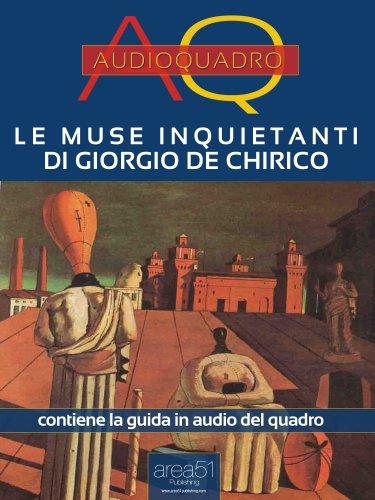 Le Muse Inquietanti di Giorgio De Chirico (eBook)