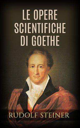 Le Opere Scientifiche di Goethe (eBook)