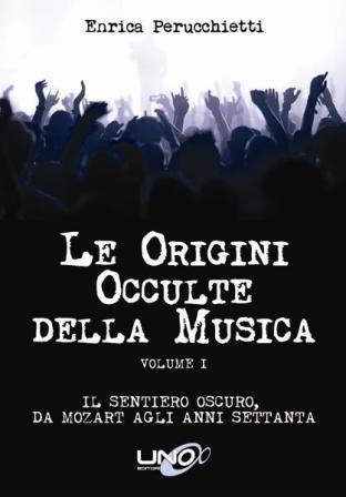 Le Origini Occulte della Musica - Vol.1 (eBook)