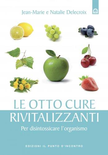 Le Otto Cure Rivitalizzanti (eBook)