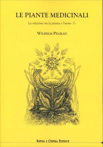 Le Piante Medicinali - Vol. 1