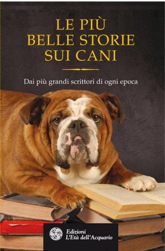 Le Più Belle Storie sui Cani (eBook)