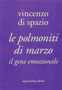 Le Polmoniti di Marzo (eBook)