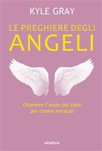 Le Preghiere degli Angeli (eBook)