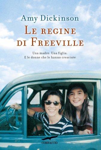 Le Regine di Freeville (eBook)
