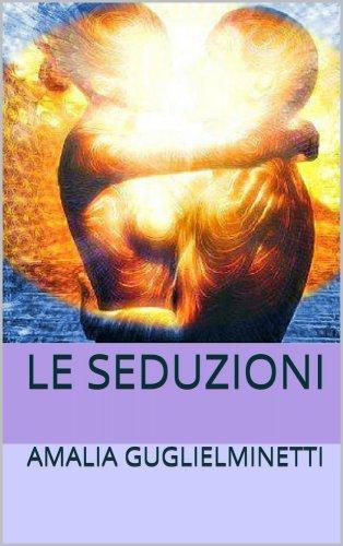 Le Seduzioni (eBook)