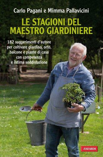 Le Stagioni del Maestro Giardiniere (eBook)