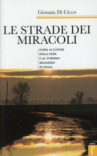 Le Strade dei Miracoli