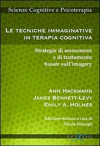 Le Tecniche Immaginative in Terapia Cognitiva