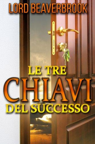 Le Tre Chiavi del Successo (eBook)