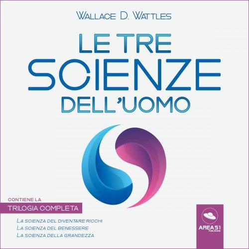 Le tre scienze dell'uomo (AudioLibro Mp3)