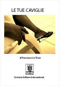Le Tue Caviglie (eBook)
