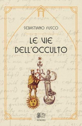 Le Vie dell'Occulto (eBook)