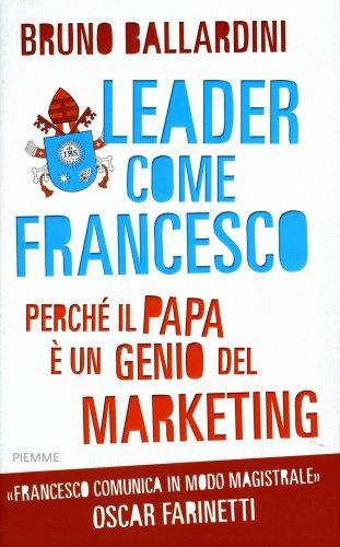 Leader Come Francesco