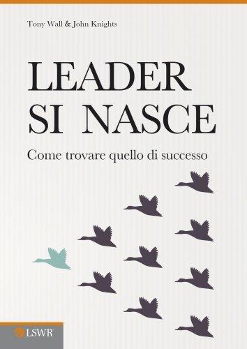 Leader Si Nasce (eBook)
