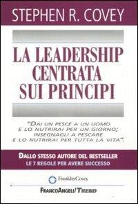 La Leadership Centrata sui Principi