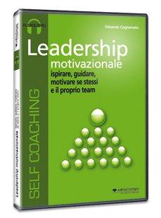 Leadership Motivazionale - Audiolibro
