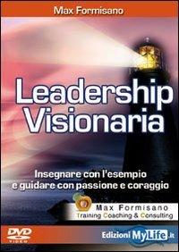 Leadership Visionaria (Videocorso DVD)