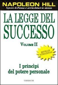 La Legge del Successo - vol. 2
