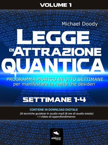 Legge di Attrazione quantica Volume 1 (eBook)