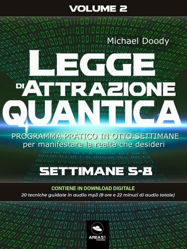 Legge di Attrazione quantica Volume 2 (eBook)