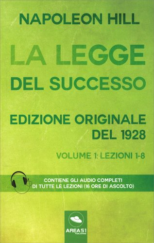 La Legge del Successo - Volume 1: Lezioni 1-8