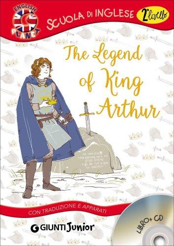 Legend of King Arthur - Libro + CD