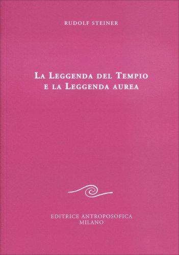 La Leggenda del Tempio e la Leggenda dell'Aurea