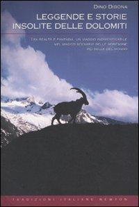Leggende e Storie Insolite delle Dolomiti