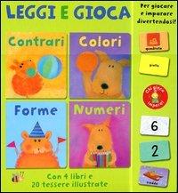 Leggi e Gioca - Contrari Colori Forme Numeri