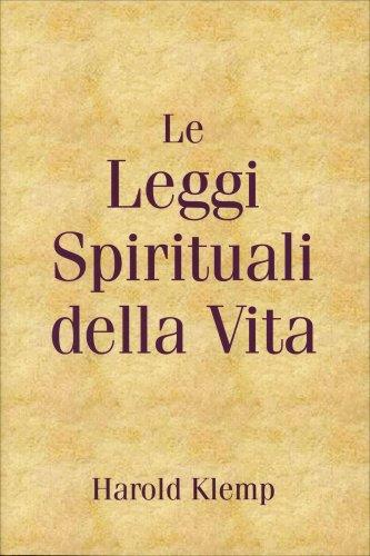 Le Leggi Spirituali della Vita