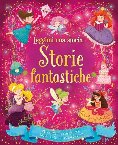 Leggimi una Storia - Storie Fantastiche
