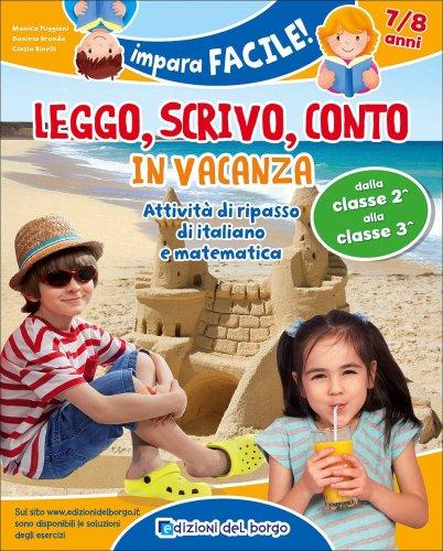Leggo, Scrivo, Conto in Vacanza - 7/8 Anni