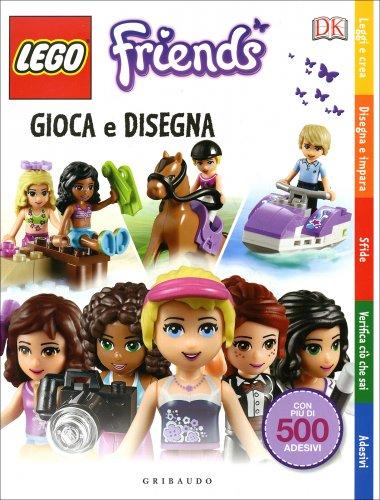 Gioca e Disegna - Lego Friends