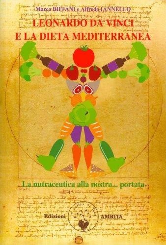 Leonardo da Vinci e la Dieta Mediterranea