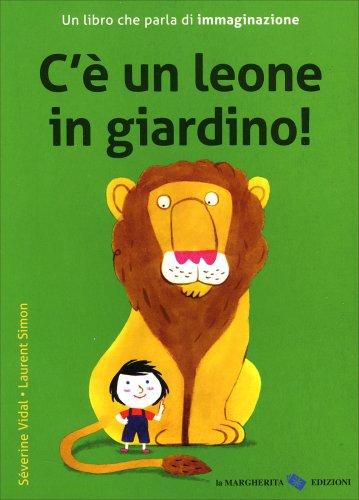 C'è un Leone in Giardino!