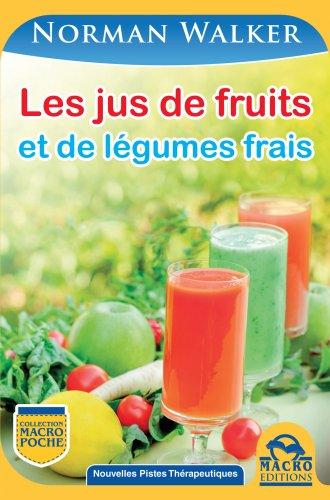 Les Jus de Fruits et de Légumes Frais (eBook)
