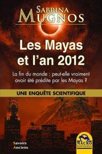 Les Mayas et l'An 2012 (eBook)