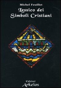 Lessico dei Simboli Cristiani