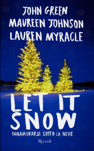 Let It Snow - Innamorarsi Sotto la Neve
