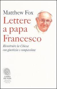 Lettere a Papa Francesco