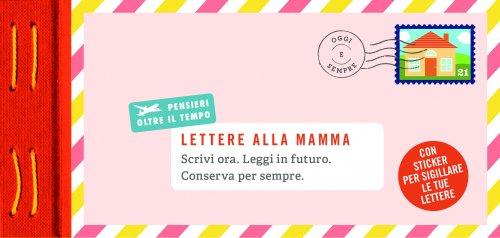 Lettere alla Mamma