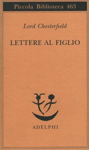 Lettere al Figlio - 1750-1752