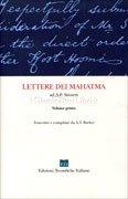 Lettere dei Mahatma ad A.P. Sinnet - Volume 1