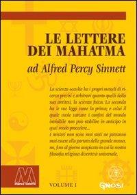 Lettere dei Mahatma ad Alfred Percy Sinnet - Due Volumi