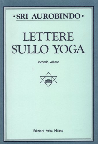 Lettere sullo Yoga vol. 2