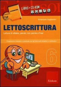 Lettoscrittura Vol. 6 (Cofanetto Libro + CD-ROM)