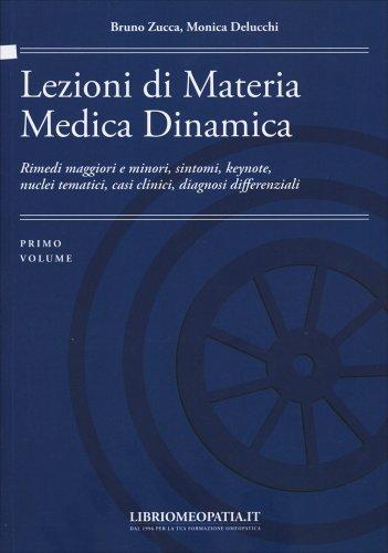 Lezioni Di Materia Medica Dinamica - Volume 1