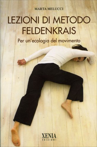 Lezioni di Metodo Feldenkrais