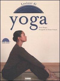 Lezioni di Yoga - Con DVD